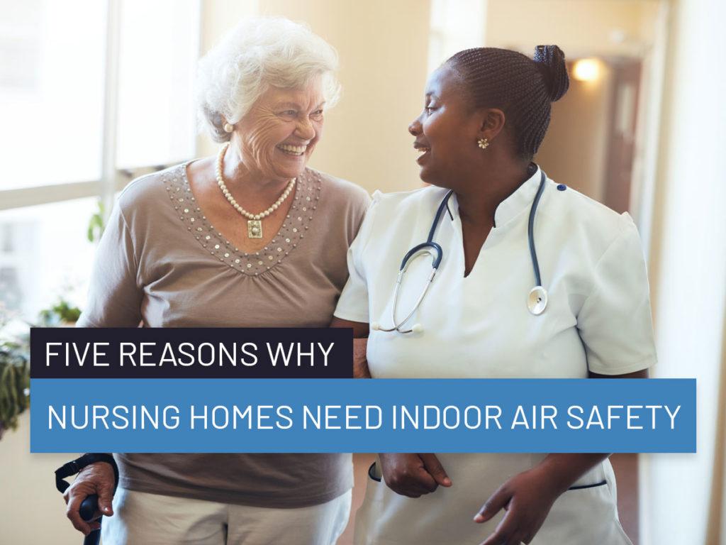 Nursing homes indoor air safety